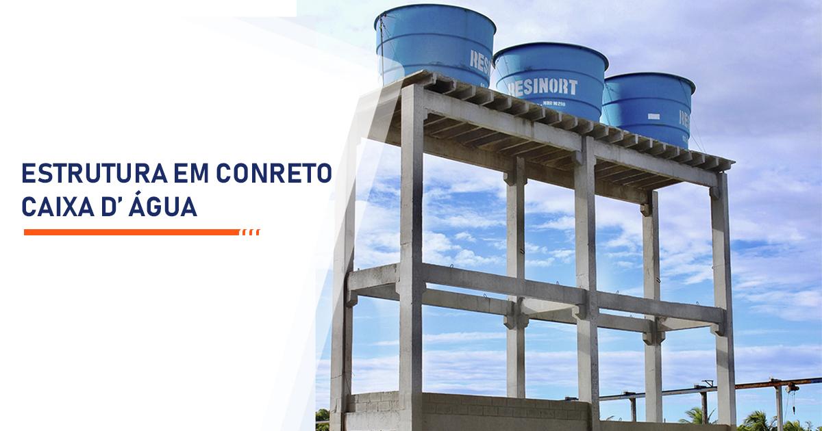 Estrutura de Concreto para Caixa d Água