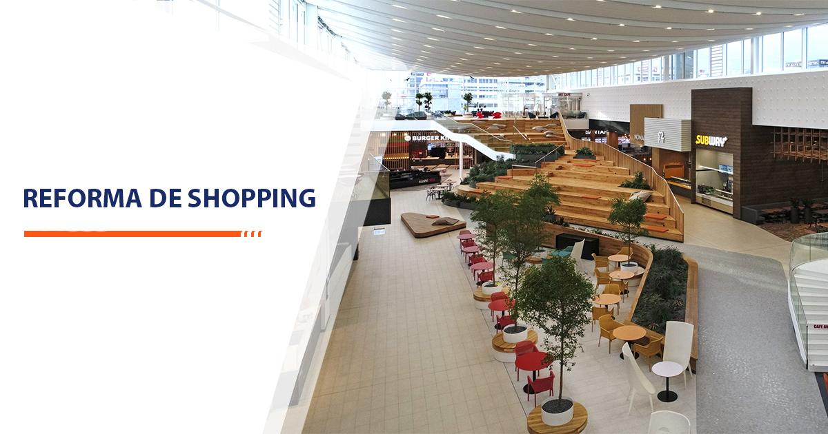 Reforma de Shopping Sorocaba